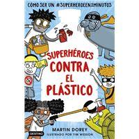 Superhéroes contra el plástico (