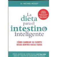 La dieta para el intestino inteligente
