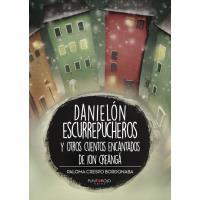Danielón escurrepucheros y otros cuentos encantados de Ion Creanga
