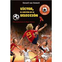 Víctor, el capitán de la selección (Futbolmanía Especial Mundial 2018)