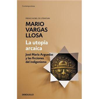 La utopía arcaica