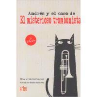 """Andrés y el caso de """"El misterioso trombonista"""""""
