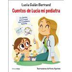 Cuentos de Lucía mi pediatra