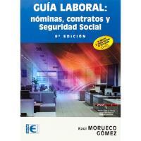 Guía laboral: nóminas, contratos y Seguridad Social
