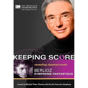 Keeping Score - Symphonie Fantastique