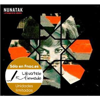 Nunatak y el tiempo de los valientes -Disco Firmado