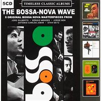 Timeless Classics - The Bossa-Nova Wave - 5 CD