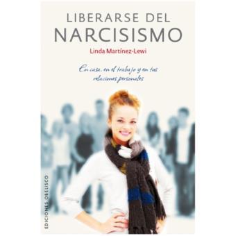 Liberarse del narcisismo