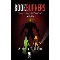 Webs (Bookburners Season 2 Episode 2)
