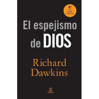 El espejismo de dios richard dawkins sinopsis y precio fnac - El espejismo de dios ...