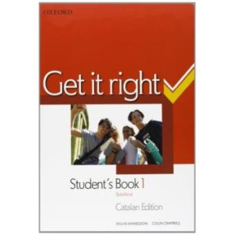Get it Right 1: Student's Book +Oral  Skills companion (Catalán)