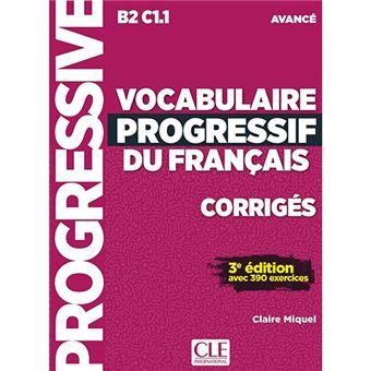 Vocabulaire Progressif du Français - Corrigés - B2/C1.1