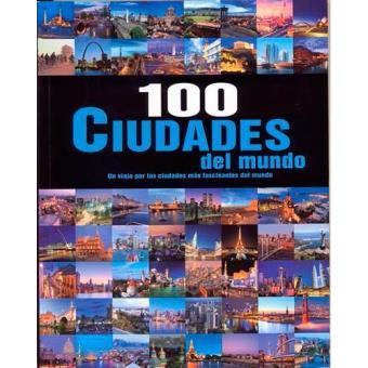 100 ciudades del mundo (Libro + DVD)