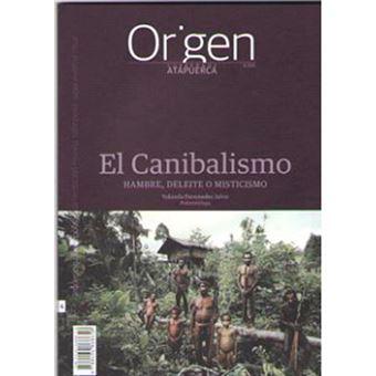Origen 6 - El canibalismo