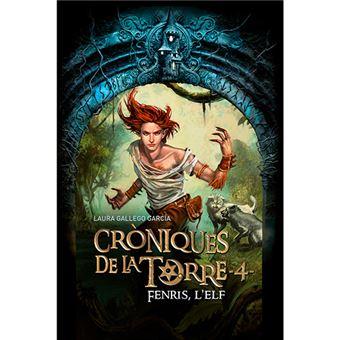 Cròniques de la torre 4 - Fenris, l'elf