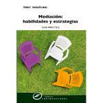 Mediación: habilidades y estrategia