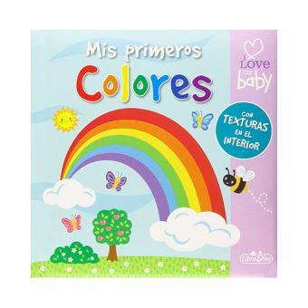 I Love My Baby: Mis primeros colores