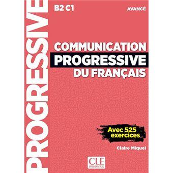 Communication progressive du français - B2/C1 - Niveau avancé