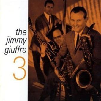 The Jimmy Giuffre 3 (Ed. Poll Winners) - Exclusiva Fnac