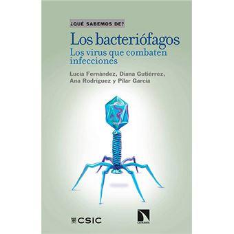 Los bacteriófagos - Los virus que combaten infecciones