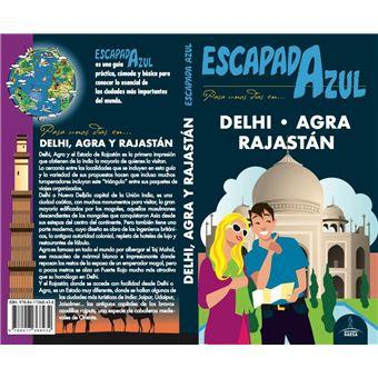 Escapada Azul - Delhi, Agra y Rajastán