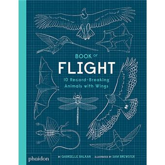 Book of Flight - 10 Record-Breaking Animals with Wings