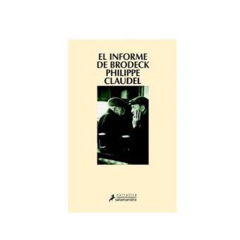 El informe de Brodeck. Premio Goncourt des Lycéens 2007
