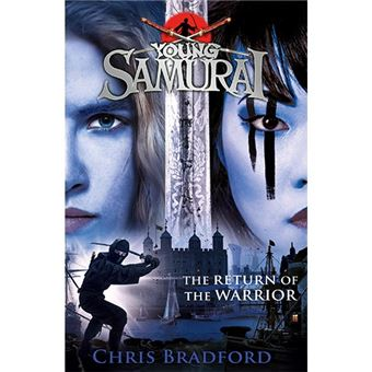 The Return of the Warrior - Young Samurai Vol 9