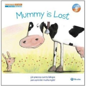 Cuentos bilingües. Mummy is Lost - Mamá se ha perdido