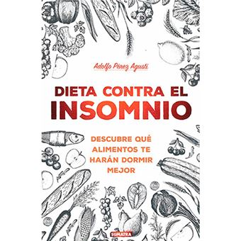 Dieta contra el insomnio