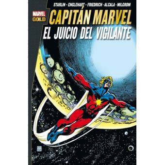 Marvel Gold. Capitán Marvel: El Juicio del Vigilante
