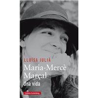 Maria merce marçal: Una vida