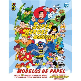 DC Superhéroes y mascotas: Modelos de papel