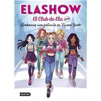 Elashow. El club de Ela Top 1. ¡Grabamos una película en Nueva York!