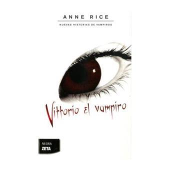 Vittorio, el vampiro (Nuevas Historias de Vampiros 2)