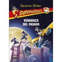 Superhéroes 11 Venganza del pasado