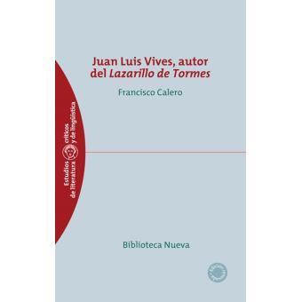 Juan Luis Vives autor del Lazarillo de Tormes