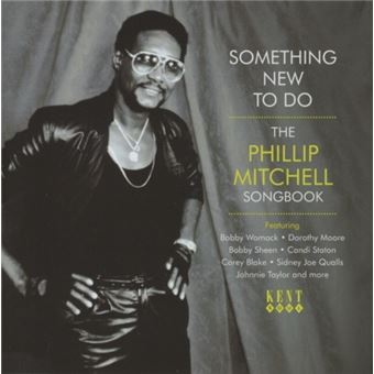 Something New To Do The Phillip Mitchell