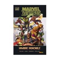 Marvel Zombie. Hambre insaciable