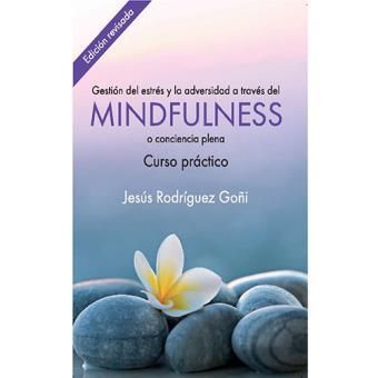 Gestión del estrés y la adversidad a través del Mindfulness