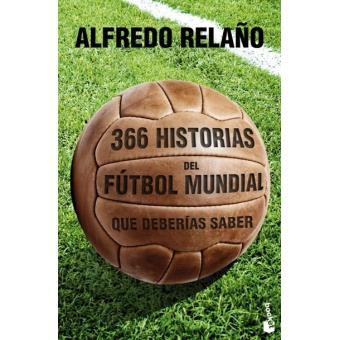 365 historias del fútbol mundial que deberías saber