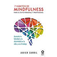 7 hábitos mindfulness para el éxito personal y profesional