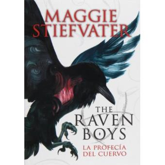 The raven boys. La profecía del cuervo