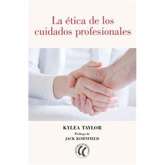 La ética de los cuidados profesionales