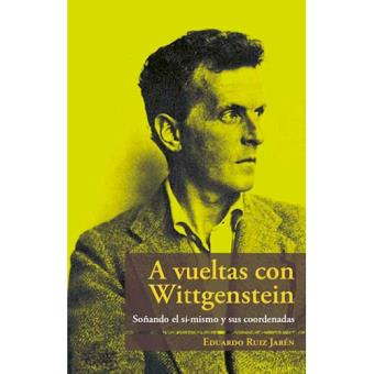 A vueltas con Wittgenstein