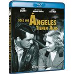 Sólo los ángeles tienen alas - Blu-Ray