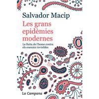 Les grans epidèmies modernes - La lluita de l'home contra els enemics invisibles