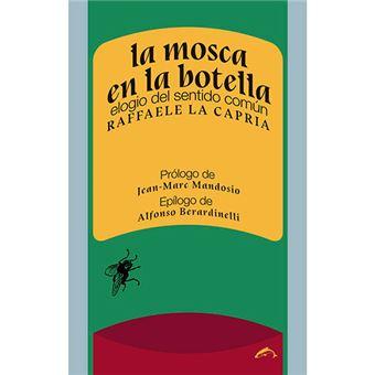 La mosca en la botella - Elogio del sentido común