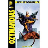Antes de Watchmen. Ozymandias 4. Grapa