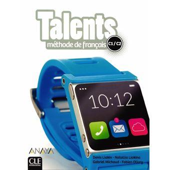 Talents - Livre de L'eleve C1/C2 + DVD ROM